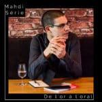 Madhi Serie De l'or à l'oral