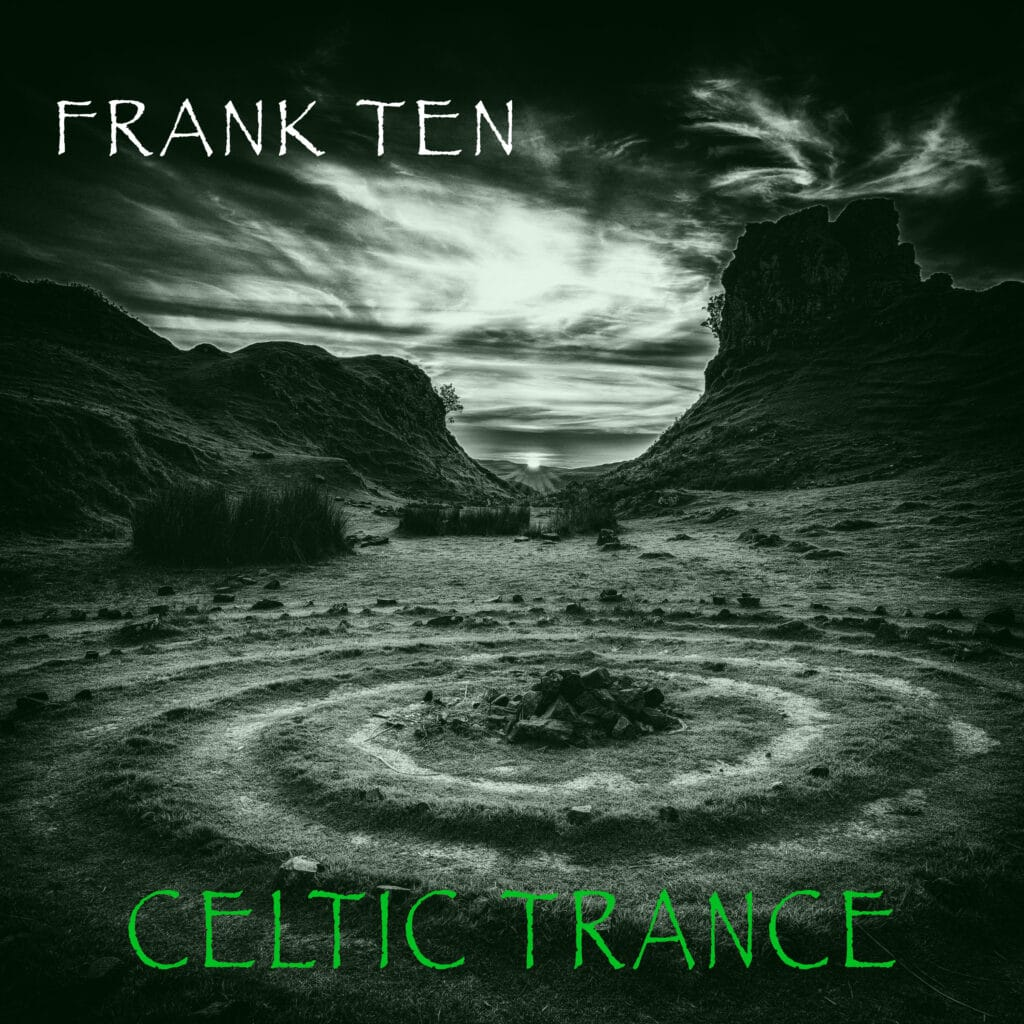 Frank Ten - Celtic Trance