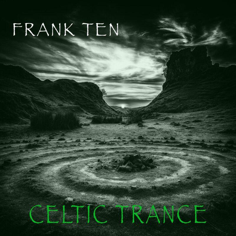 Frank Ten - Celtic Trance