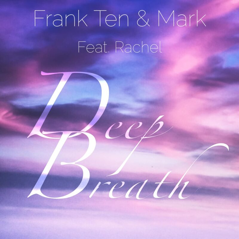 Frank Ten - Deep Breath