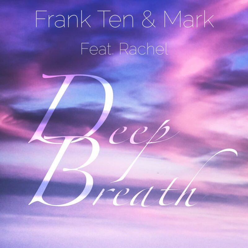 Frank Ten - Deep Breath