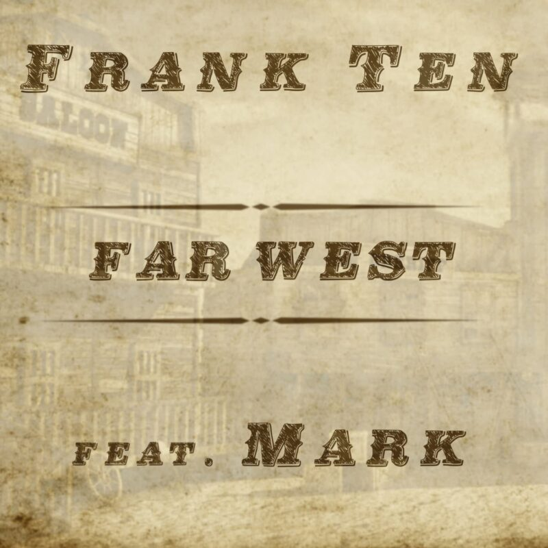 Frank Ten Far West