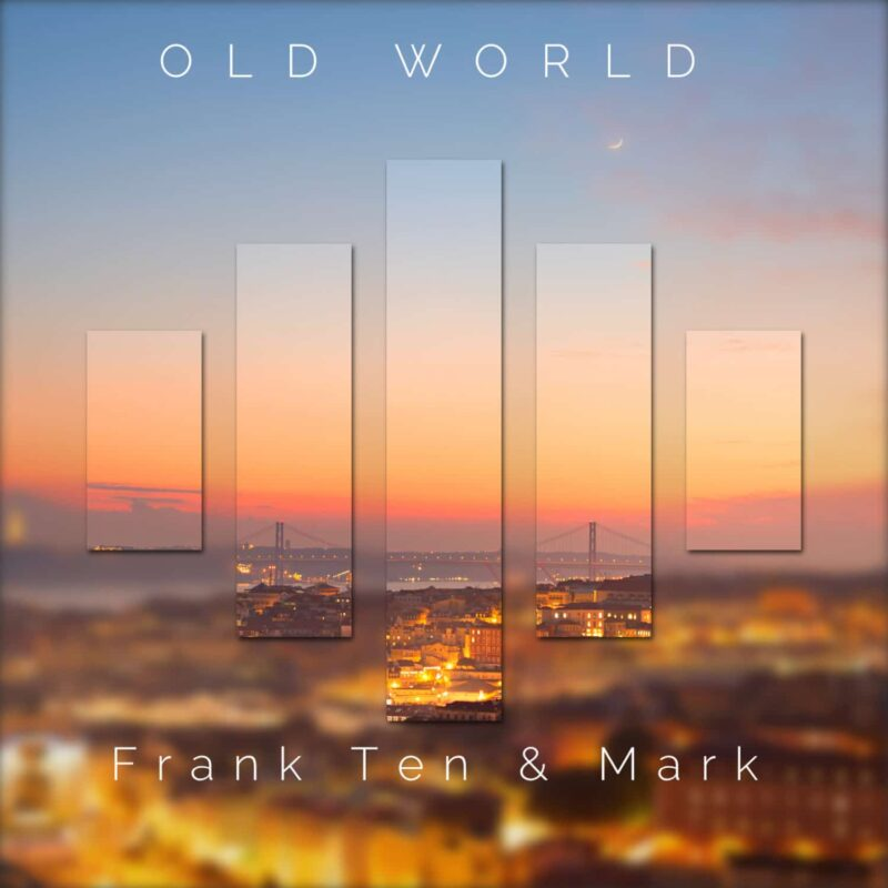 Frank Ten - Old World