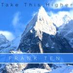 Frank Ten - Take this higher