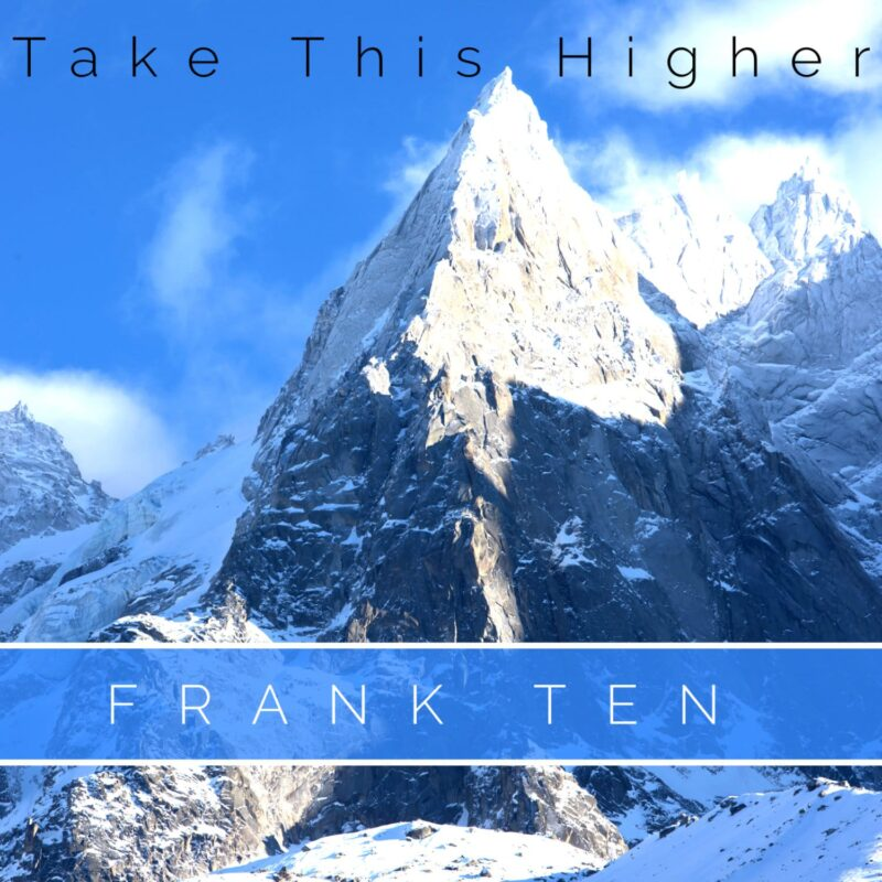 Frank Ten - Take this higher