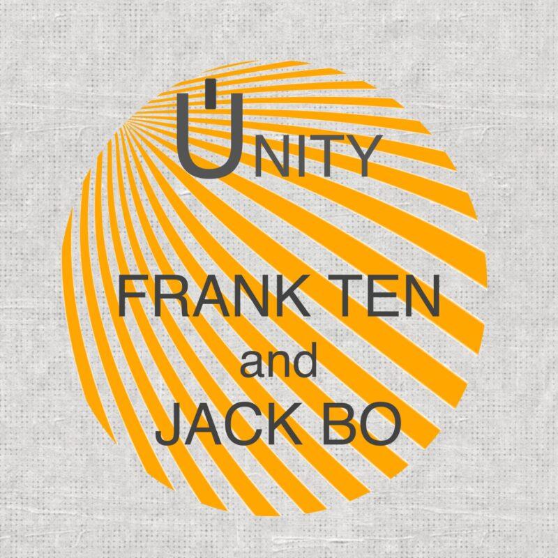 Frank Ten & Jack Bo - Unity