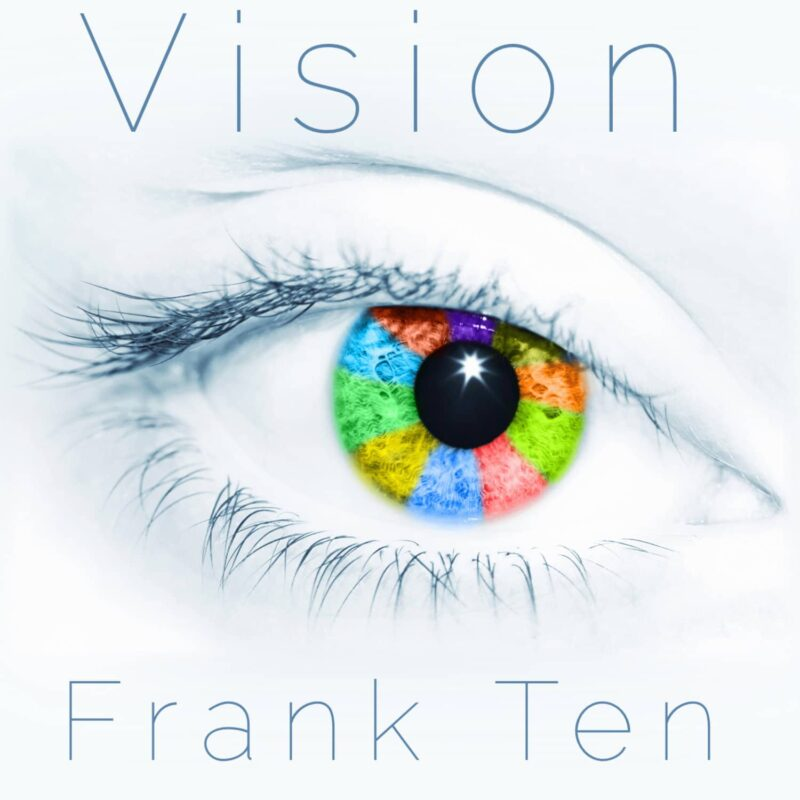 Frank Ten - Vision