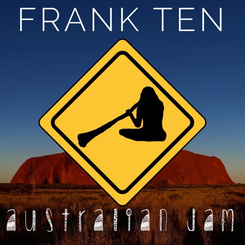 Frank Ten - Australian Jam