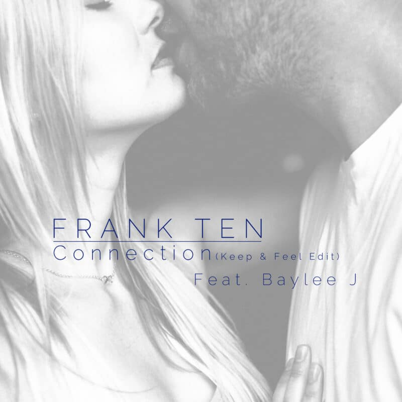 Frank Ten - Connection